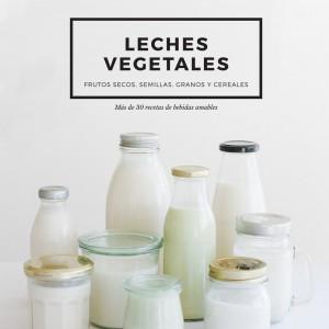 Ebook leches vegetales veganas